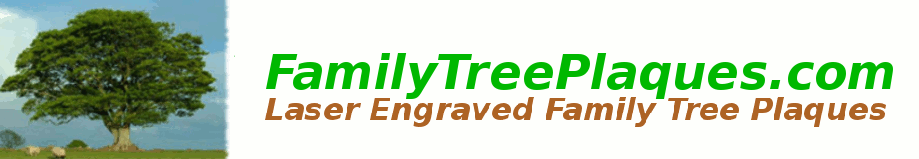 Familytree Plaques :: Laser engraved familytree Plaques custom designed for your family